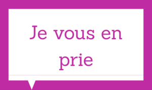 Basic french expressions - Je vous en prie